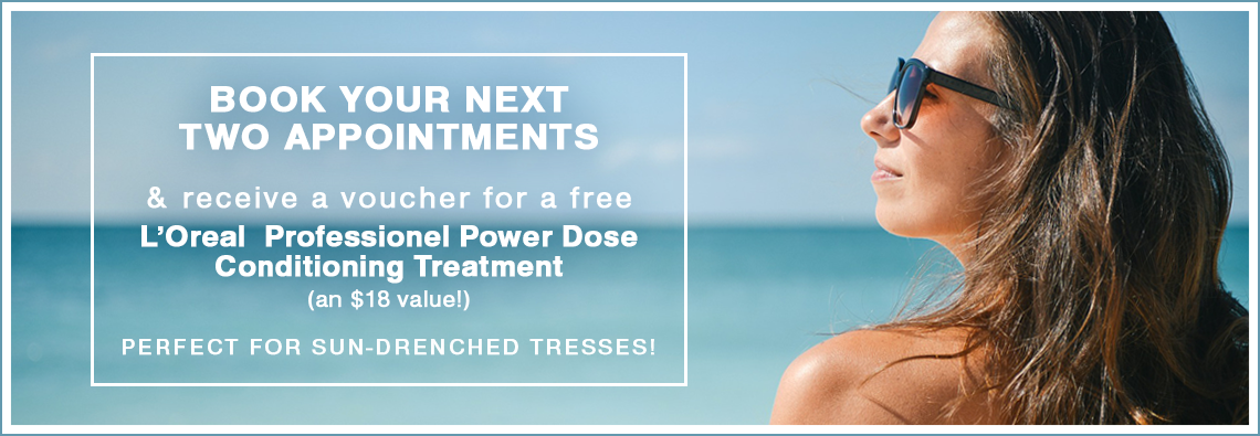New Promotion: Book 2 Appointments and Repair Sun-Drenched Hair with a Power Dose Treatment