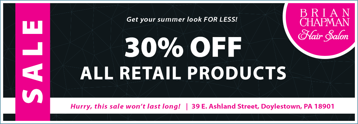 30% OFF All Retail Products at Brian Chapman Hair Salon in Doylestown, PA